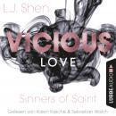 Vicious Love - Sinners of Saint 1 (Ungekürzt) Audiobook
