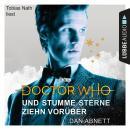 Doctor Who - Und stumme Sterne ziehn vorüber (Gekürzt) Audiobook