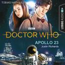 Doctor Who - Apollo 23 (Gekürzt) Audiobook