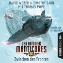 Zwischen den Fronten - Der Aufstieg Manticores - Manticore-Reihe 3 (Ungekürzt) Audiobook