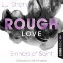 Rough Love - Sinners of Saint 1.5 (Kurzgeschichte) Audiobook