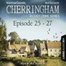 Episode 25-27 - A Cosy Crime Compilation - Cherringham: Crime Series Compilations 9 (Unabridged) Audiobook