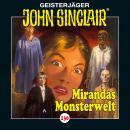 John Sinclair, Folge 130: Mirandas Monsterwelt Audiobook