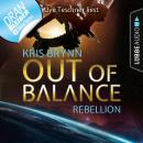 Fallen Universe, Folge 4: Out of Balance - Rebellion (Ungekürzt) Audiobook