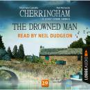 The Drowned Man - Cherringham - A Cosy Crime Series: Mystery Shorts 29 (Unabridged) Audiobook