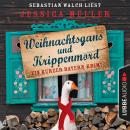 Hauptkommissar Hirschberg, Sonderband: Weihnachtsgans und Krippenmord - Ein kurzer Bayern-Krimi (Ung Audiobook