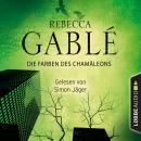 Die Farben des Chamäleons (Ungekürzt) Audiobook