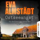 Ostseeangst - Pia Korittkis vierzehnter Fall - Kommissarin Pia Korittki 14 (Gekürzt) Audiobook