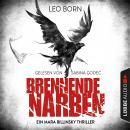 Brennende Narben - Ein Fall für Mara Billinsky 3 (Gekürzt) Audiobook