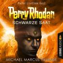 Schwarze Saat, Dunkelwelten - Perry Rhodan 1 (Ungekürzt) Audiobook