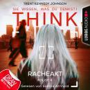 Think: Sie wissen, was du denkst!, Folge 4: Racheakt (Ungekürzt) Audiobook