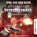 Verräterische Signale - Sternkreuzer Proxima, Folge 2 (Ungekürzt) Audiobook