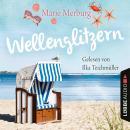 Wellenglitzern - Rügen-Reihe, Teil 1 (Gekürzt): Gekürzt Audiobook