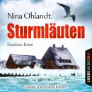 Sturmläuten - John Benthiens vierter Fall - Hauptkommissar John Benthien 4 (Gekürzt) Audiobook