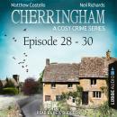Episode 28-30 - A Cosy Crime Compilation - Cherringham: Crime Series Compilations 10 (Unabridged) Audiobook