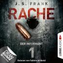 Der Informant - RACHE, Folge 1 (Ungekürzt) Audiobook