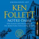 Notre-Dame - Eine kurze Geschichte über die Bedeutung von Kathedralen (Ungekürzt) Audiobook