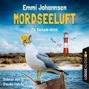 Mordseeluft - Ein Borkum-Krimi (Gekürzt) Audiobook