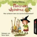Wer schleicht denn da durchs Erdbeerbeet - Petronella Apfelmus, Teil 2 (Ungekürzt) Audiobook
