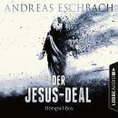 Der Jesus-Deal, Folge 1-4: Die kompletter Hörspiel-Reihe nach Andreas Eschbach Audiobook