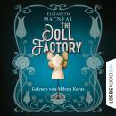 The Doll Factory (Ungekürzt) Audiobook