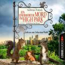 Ein unerhörter Mord im High Park - Ein Eichhörnchen-Krimi (Ungekürzt) Audiobook