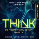 THINK: Sie wissen, was du denkst, Folge 1-6: Sammelband (Ungekürzt) Audiobook