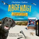 Abgenagt - Kommissar Kempff kommt auf den Hund - Küsten-Krimi (Ungekürzt) Audiobook