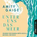 Unter uns das Meer (Gekürzt) Audiobook