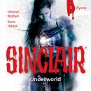 Sinclair, Staffel 2: Underworld, Folge 1: Kyvos Audiobook