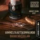 Himmelfahrtskommando - Geschichte aus dem Powder-Mage-Universum (Ungekürzt) Audiobook