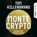 Montecrypto (Ungekürzt) Audiobook