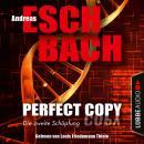 Perfect Copy - Die zweite Schöpfung (Ungekürzt) Audiobook