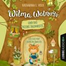 Wilma Walnuss und das kleine Baumhotel (Ungekürzt) Audiobook