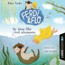 Der kleine Otter lernt schwimmen - Ferdi & Flo, Teil 1 (Ungekürzt) Audiobook