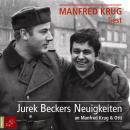 Jurek Beckers Neuigkeiten an Manfred Krug & Otti (Ungekürzt) Audiobook