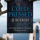 Cold Pressed Audiobook