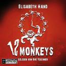 12 Monkeys (Ungekürzt) Audiobook
