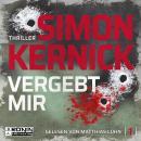 Vergebt mir - Dennis Milne 1 (Ungekürzt) Audiobook