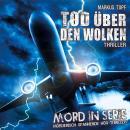 Mord in Serie, Folge 16: Tod über den Wolken Audiobook