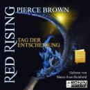Tag der Entscheidung - Red Rising 3 (Ungekürzt) Audiobook