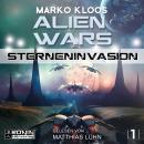 Sterneninvasion - Alien Wars 1 (Ungekürzt) Audiobook