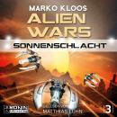 Sonnenschlacht - Alien Wars 3 (Ungekürzt) Audiobook