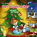 Klassiker für die Kleinsten - Hörspiel mit Musik, Der Nussknacker Audiobook
