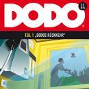 DODO, Folge 1: DODOS Rückkehr Audiobook