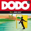 DODO, Folge 2: DODOS Suche Audiobook