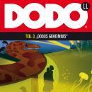 DODO, Folge 3: DODOS Geheimnis Audiobook