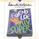 Naiv.Super (Ungekürzt) Audiobook