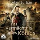 Das Vermächtnis des Königs - Die Chronik des großen Dämonenkrieges, Band 1 (ungekürzt) Audiobook