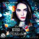 Der Kuss der Wahrheit - Märchenfluch, Band 3 (ungekürzt) Audiobook